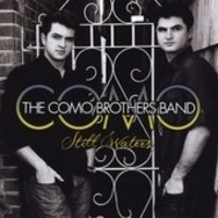 The Como Brothers Band, Still Waters