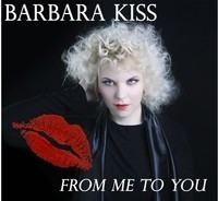 Barbara Kiss, From Me To You