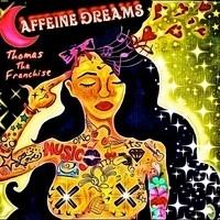 Caffeine Dreams album_review