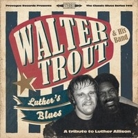 LUTHER'S BLUES, WALTER TROUT & HIS BAND