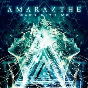 "AMARANTHE VIDEO FOR ""BURN WITH ME"""