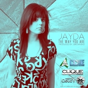 "COMING FROM GERMANY IS JAYDA WITH ""THE WAY YOU ARE"""