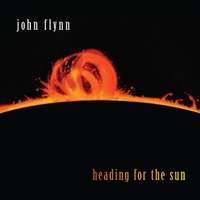 John Flynn, Heading For The Sun