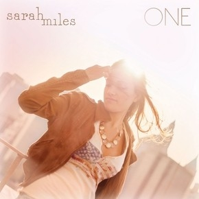 SARAH MILES POSTS TWO SINGLES FROM 'ONE'