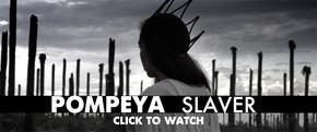 pompeya_slaver_music_video_no_shame