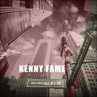 Kenny Fame, The First Album