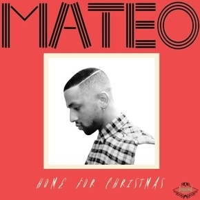 "MATEO ""HOME FOR CHRISTMAS"" VIDEO"