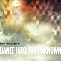 The Animation, Dance Into The Unknown