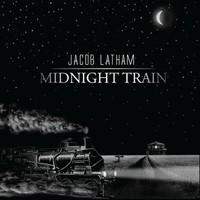 Jacob Lathan, Midnight Train