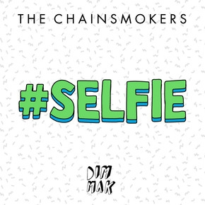 TheChainsmokers.Selfie_800px5f8720