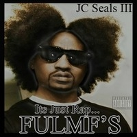 JC Seals III, It's Just Rap