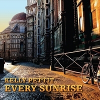 Kelly Pettit, Every Sunrise