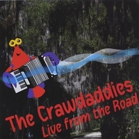 The Crawdaddies, Live From the Road