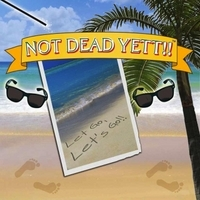 Not Dead Yett, Let Go, and Let's Go