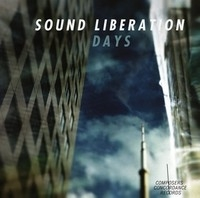 Sound Liberation, Days