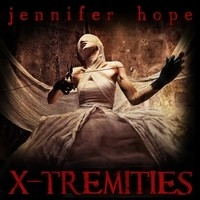 Jennifer Hope, X-Tremities EP