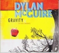 Dylan McGuire, Gravity (Or lack there of)